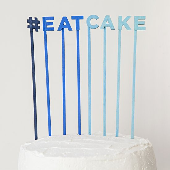 DIY Cake Topper Sayings